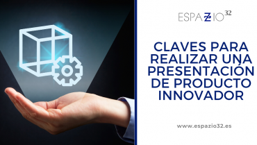 Claves para realizar una presentación de producto innovador
