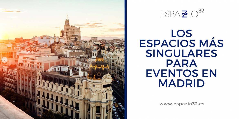 Descubre los espacios más singulares para eventos en Madrid