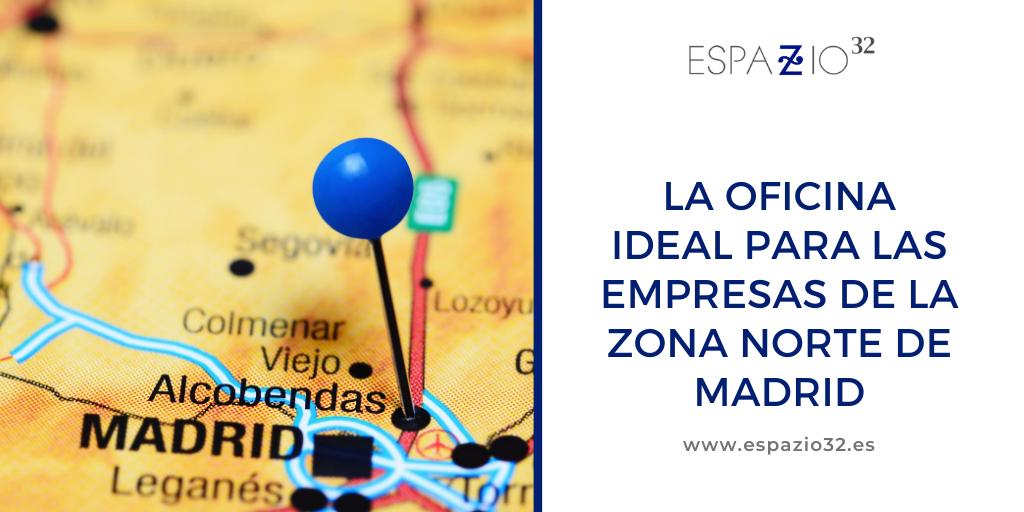 La oficina ideal para las empresas en la zona norte de Madrid