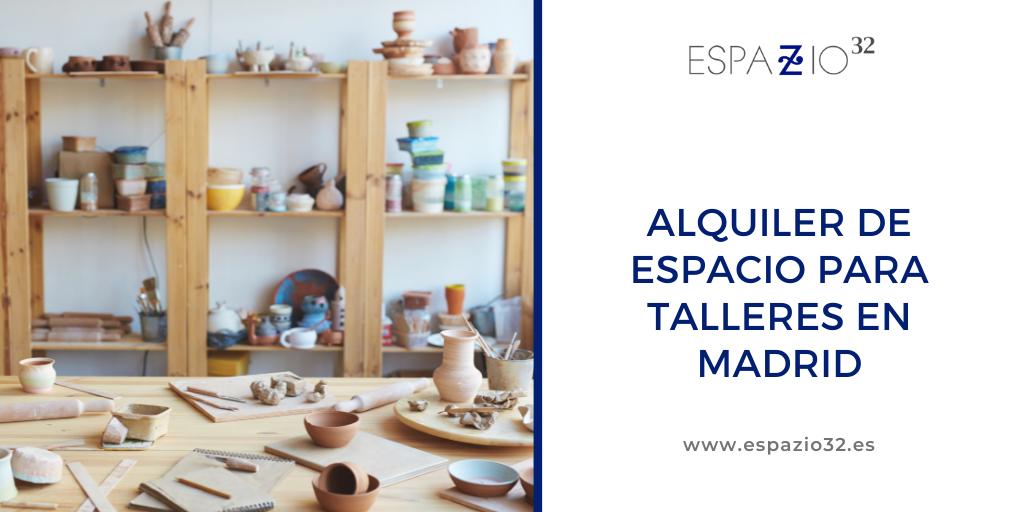 Alquiler de espacio para talleres en Madrid